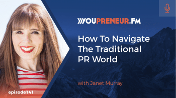 How to navigate the traditional PR world with Janet Murray