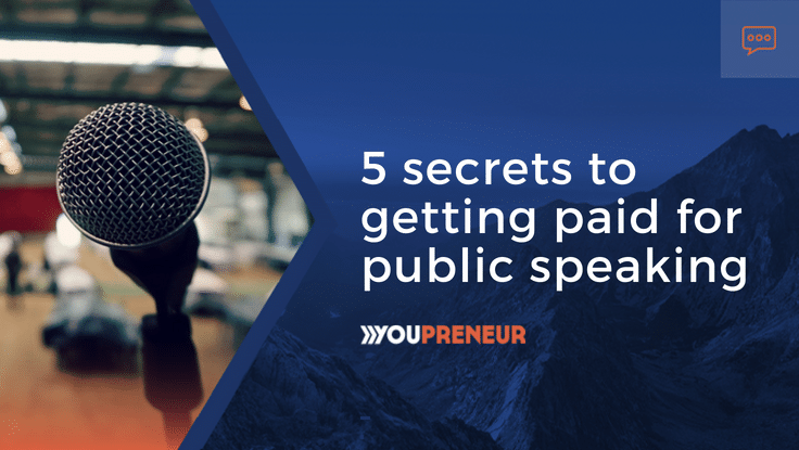 5 Secrets to Getting Paid for Public Speaking
