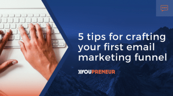5 Tips for Crafting Your First Email Marketing Funnel