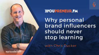 YOU307  Why Personal Brand Influencers Should Never Stop Learning