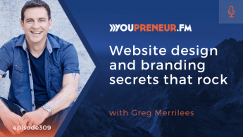 Website Design and Branding Secrets That ROCK, with Greg Merrilees