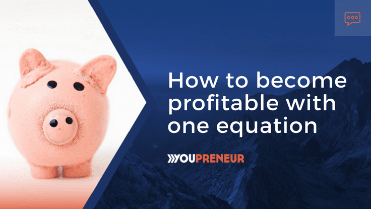 How to Become Profitable With One Equation