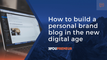 How to Build a Personal Brand Blog in the New Digital Age