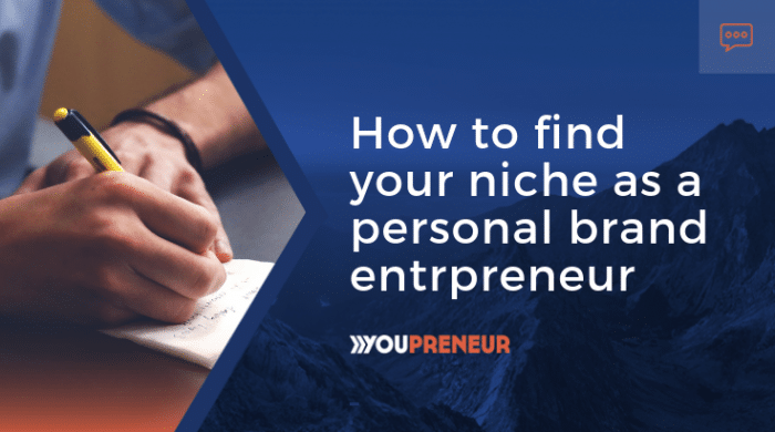 How to Find Your Niche as a personal brand entrepreneur