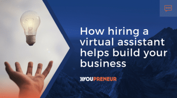 How hiring a virtual assistant helps build your business