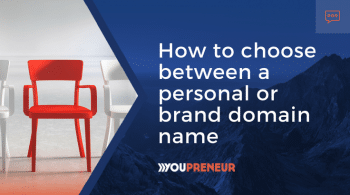How to Choose Between a Personal or Brand Domain Name
