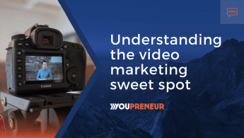 Understanding the video marketing sweet spot