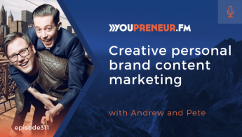 Creative Personal Brand Content Marketing, with Andrew and Pete