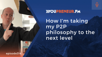 How I'm Taking my P2P Philosophy to the Next Level