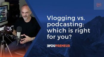 Vlogging vs. Podcasting Which is Right for You