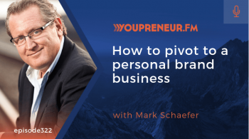 How to Pivot to a Personal Brand Business, with Mark Schaefer