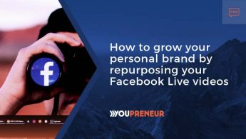 How to Grow Your Personal Brand by Repurposing Your Facebook Live Videos