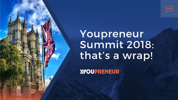 Youpreneur Summit 2018: that's a wrap!
