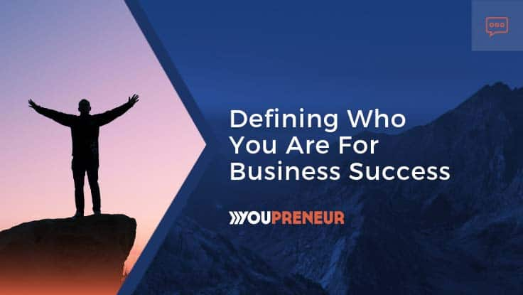 Defining-Who-You-Are-for-Business-Success