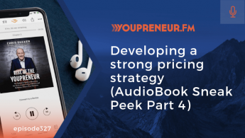 Developing a Strong Pricing Strategy (AudioBook Sneak Peek Part 4)