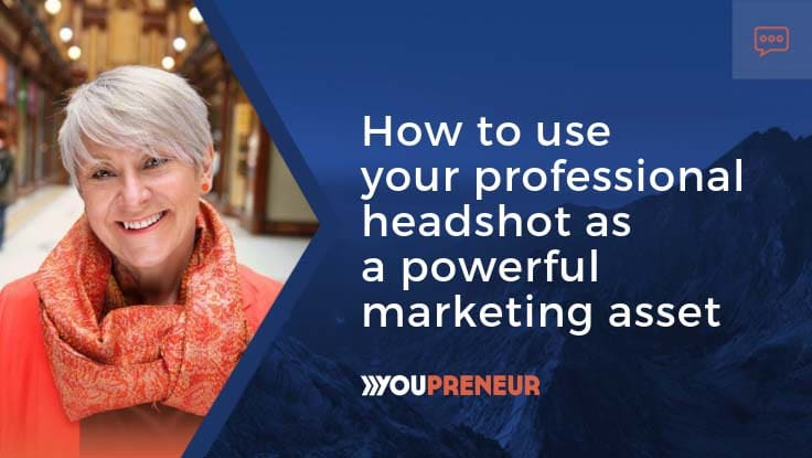 How to user your professional headshot as a powerful marketing asset