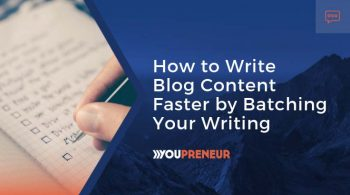 How to Write Blog Content Faster by Batching Your Writing