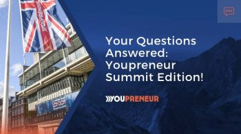 Your Questions Answered - Youpreneur Summit Edition