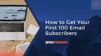 How-to-Get-Your-First-100-Email-Subscribers copy