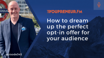 How to Dream Up the Perfect Opt-in Offer for Your Audience