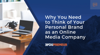Personal Brand as an Online Media Company