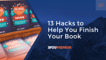 13 Hacks to Help You Finish Your Book