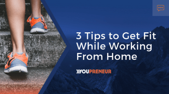 3 Tips to get fit whilst working from home