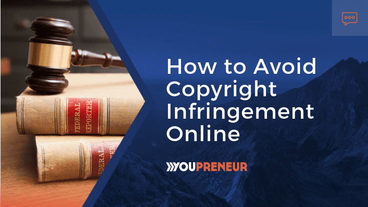 How to Avoid Copyright Infringement Online