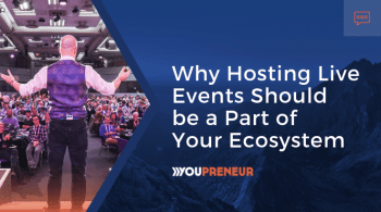 Why Hosting Live Events Should be a Part of Your Ecosystem2