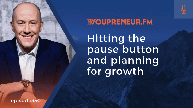 Hitting the Pause Button and Planning for Growth