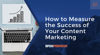 How to Measure the Success of Your Content Marketing