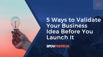 5 Ways to Validate Your Business Idea Before You Launch It