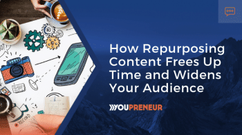 Repurposing Content Frees Time