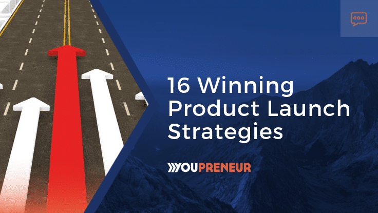 16 Winning Product Launch Strategies