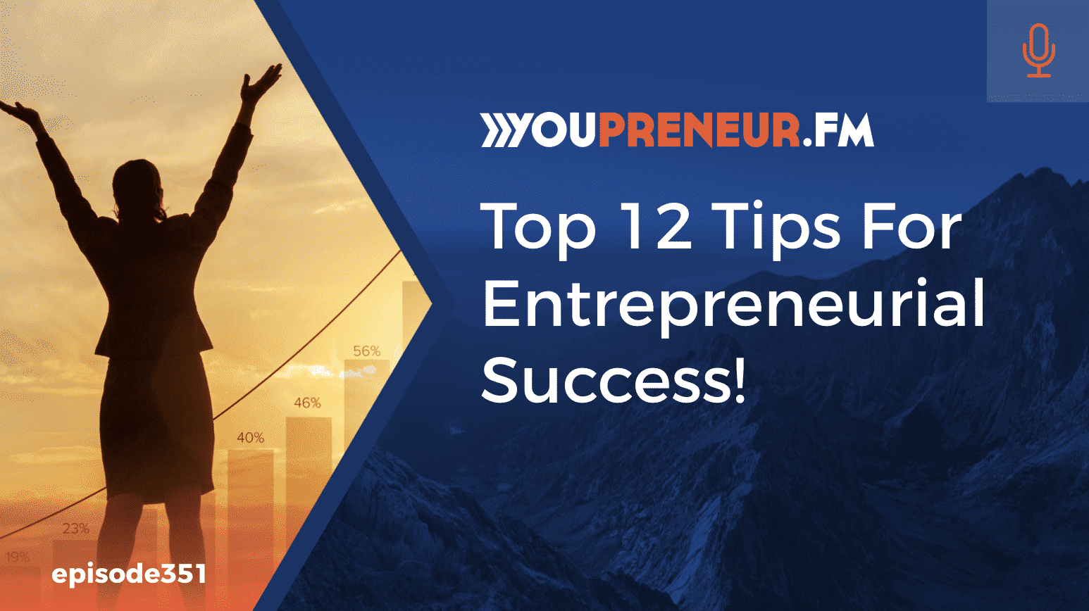 Top 12 Tips for Entrepreneurial Success
