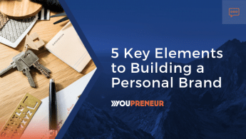 5 Key Elements to Building a Personal Brand