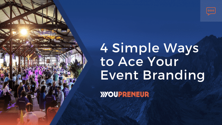 4 Simple Ways to Ace Your Event Branding