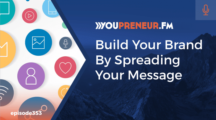 Build Your Brand by Spreading Your Message-min