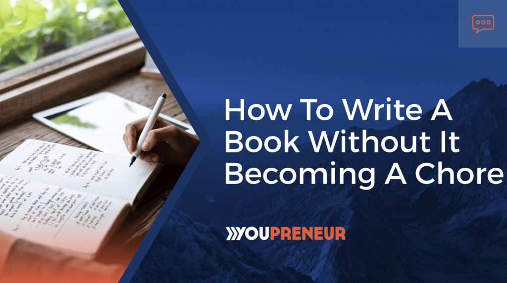 How to Write a Book Without It Becoming a Chore-min