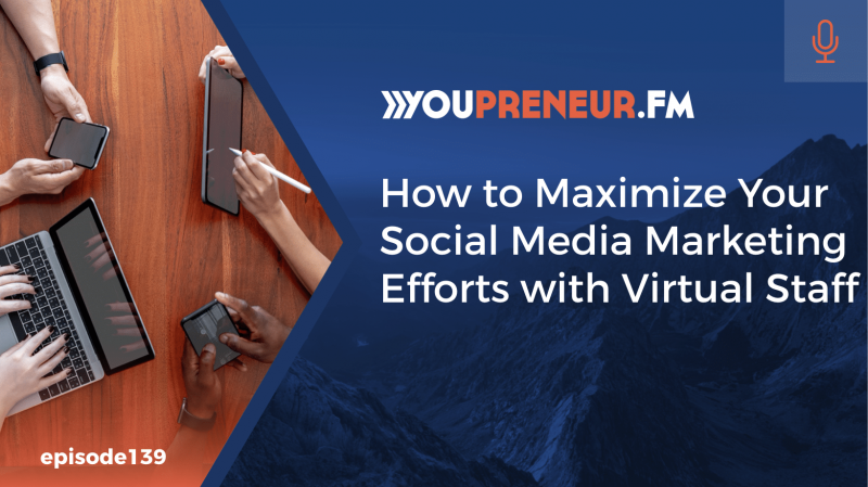 How to Maximize Your Social Media Marketing Efforts with Virtual Staff