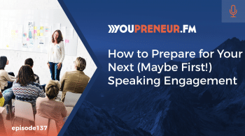 How to Prepare for Your Next (Maybe First!) Speaking Engagement