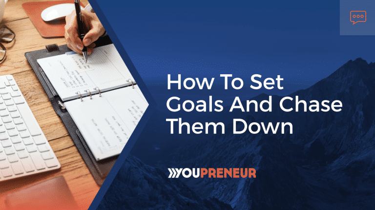 How to set goals and chase them down