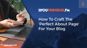 How to Craft the 'Perfect About Page' for Your Blog