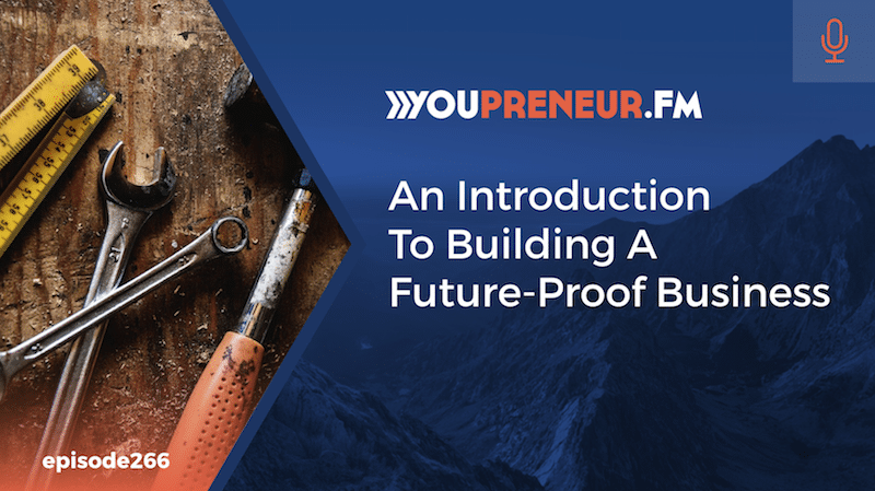 An Introduction To Building A Future-Proof Business