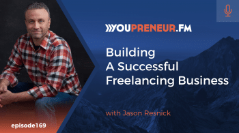 Building a Successful Freelancing Business, with Jason Resnick