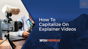 Here's Why People Love Explainer Videos (And How to Capitalize on That)