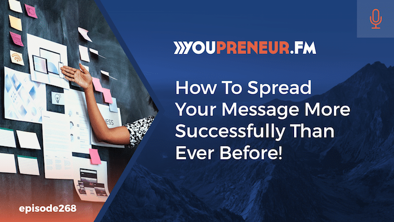 How To Spread Your Message More Successfully Than Ever Before!