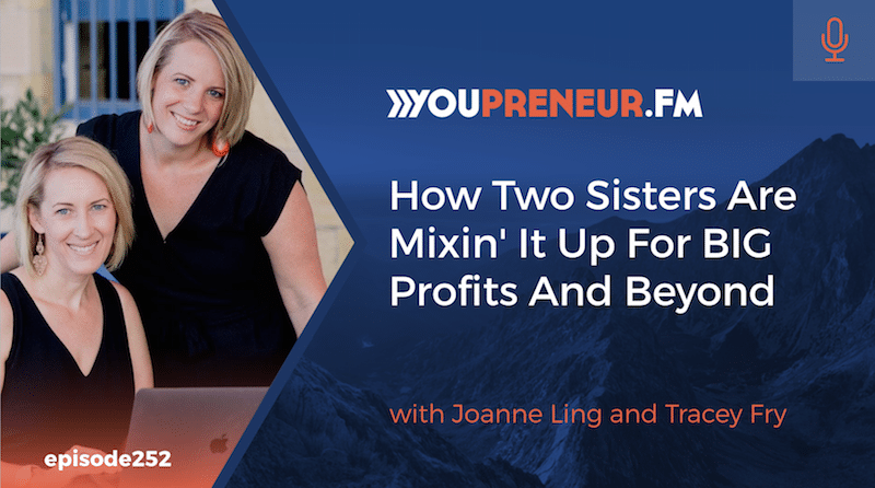 How Two Sisters Are Mixin It Up For BIG Profits And Beyond