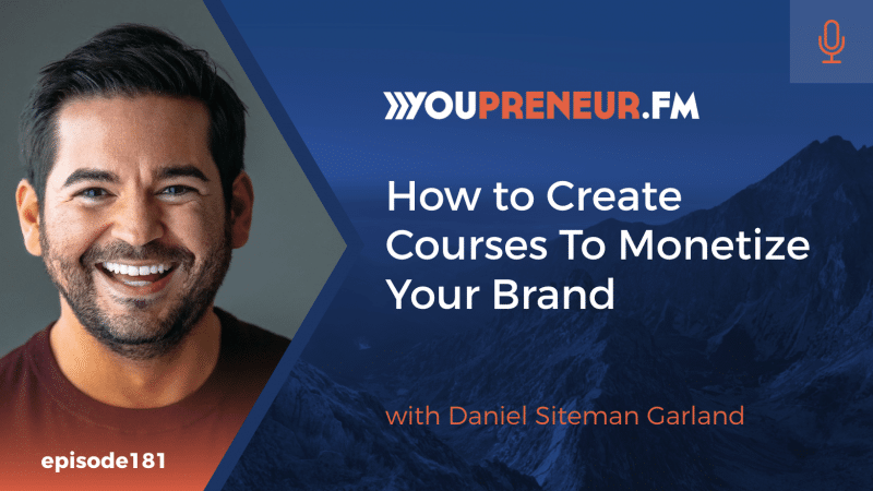 How to Create Courses to Monetize Your Brand, with David Siteman Garland