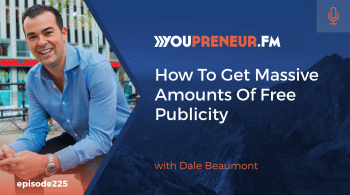 How To Get Massive Amounts Of Free Publicity, with Dale Beaumont